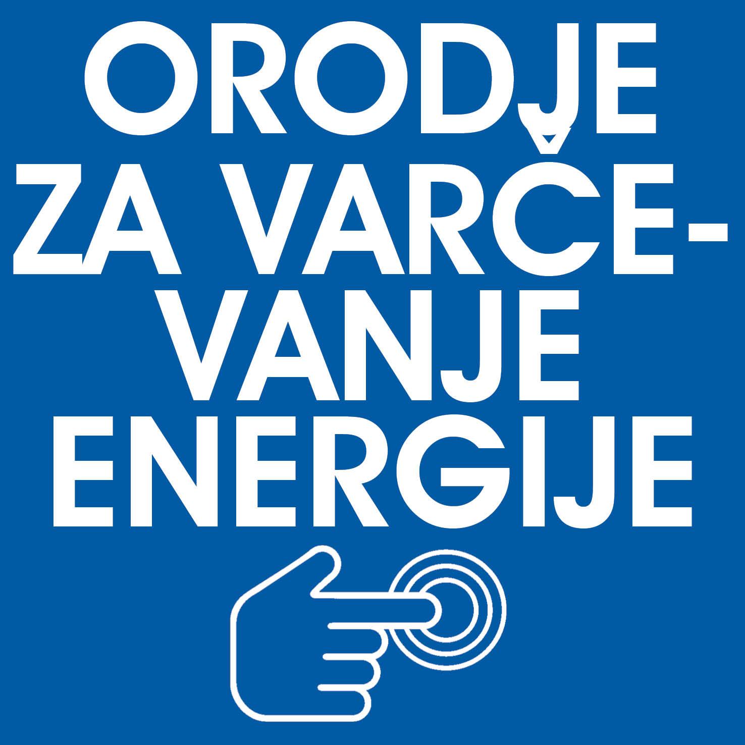 Orodje za varčevanje energije